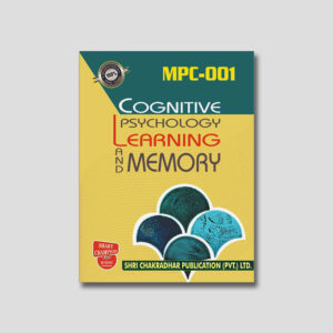 IGNOU MPC 001 Help Book (Cognitive Psychology Learning And Memory)