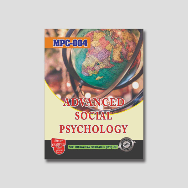 IGNOU MPC 004 Help Book (Advanced Social Psychology)