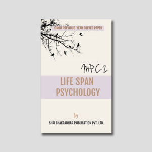 IGNOU MPC 002 Previous Year Solved Papers (Life Span Psychology)
