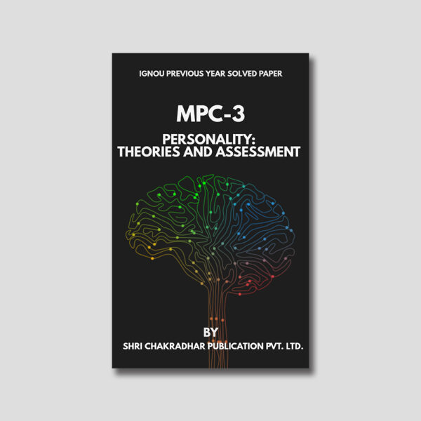 IGNOU MPC 003 Previous Year Solved Papers (Personality: Theory and Assessment)