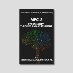 IGNOU MPC 003 Solved Assignment (Personality: Theory and Assessment)