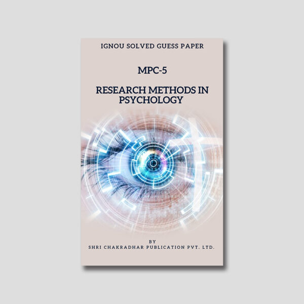 IGNOU MPC 005 Solved Guess Papers (Research Methods in Psychology)