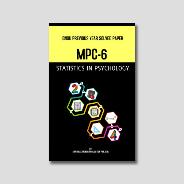 IGNOU MPC 006 Previous Year Solved Papers (Statistics in Psychology)