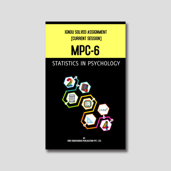 IGNOU MPC 006 Solved Assignment (Statistics in Psychology)