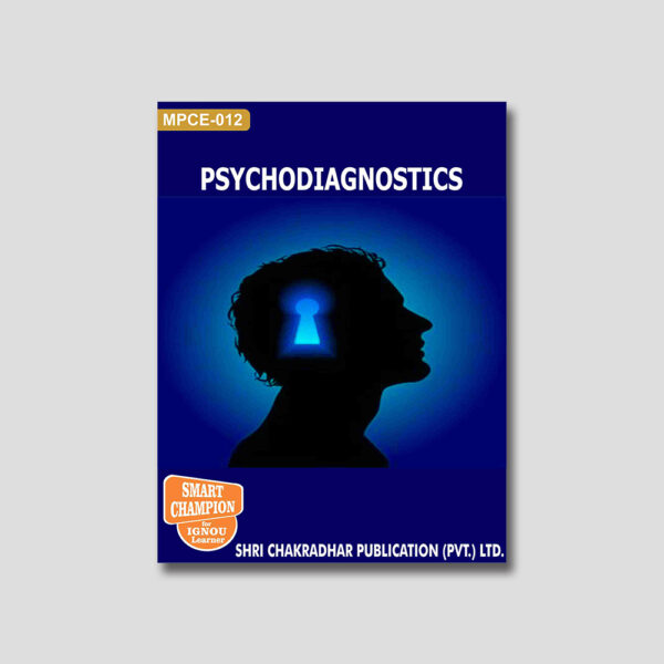 IGNOU MPCE 012 Help Book (Psychodiagnostics)