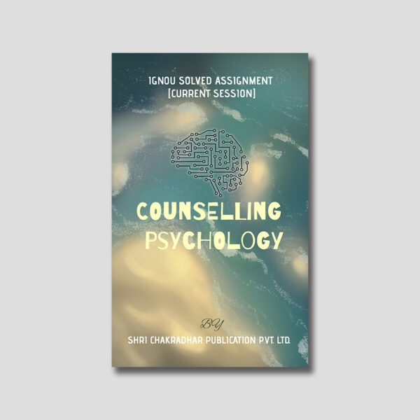IGNOU MPCE 021 Solved Assignment (Counseling Psychology)