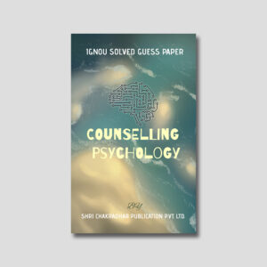 IGNOU MPCE 021 Solved Guess Papers (Counseling Psychology)