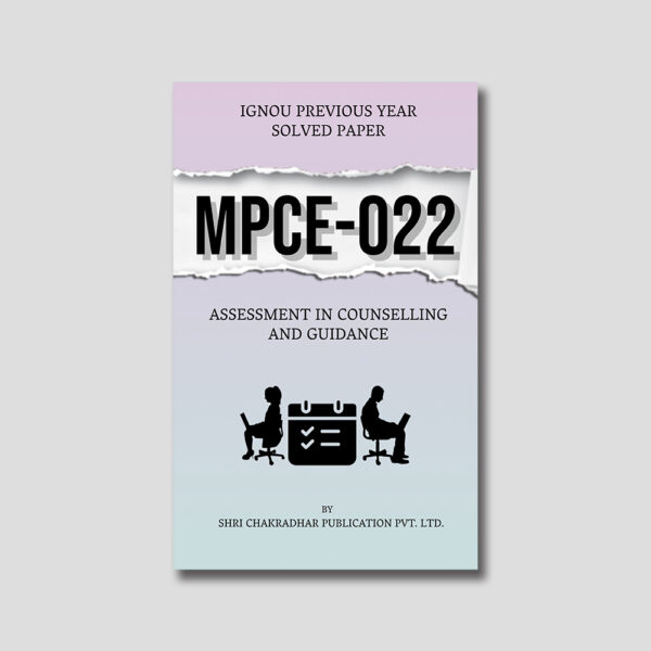 IGNOU MPCE 022 Previous Year Solved Papers (Assessment in Counseling and Guidance)