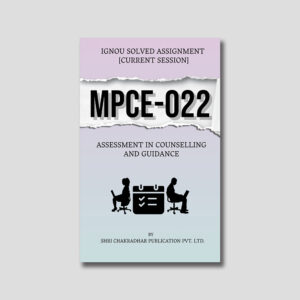 IGNOU MPCE 022 Solved Assignment (Assessment in Counseling and Guidance)