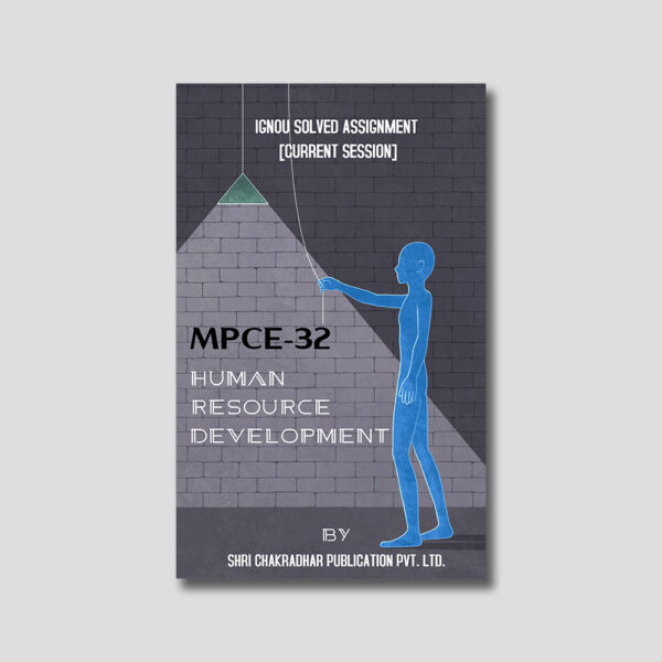 IGNOU MPCE 032 Solved Assignment (Human Resource Development)
